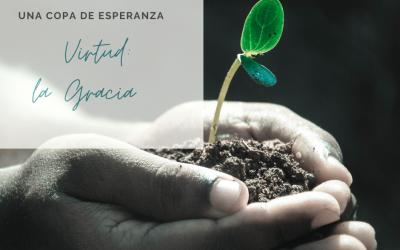 Una Copa de Esperanza: Crezcamos en la Gracia