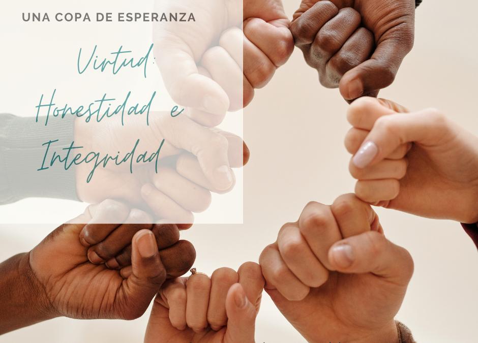 Una Copa De Esperanza: Virtud Honestidad e Integridad