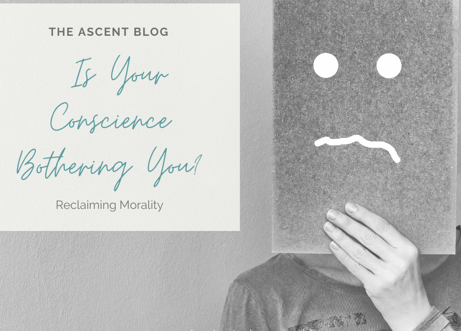 Is Your Conscience Bothering You?